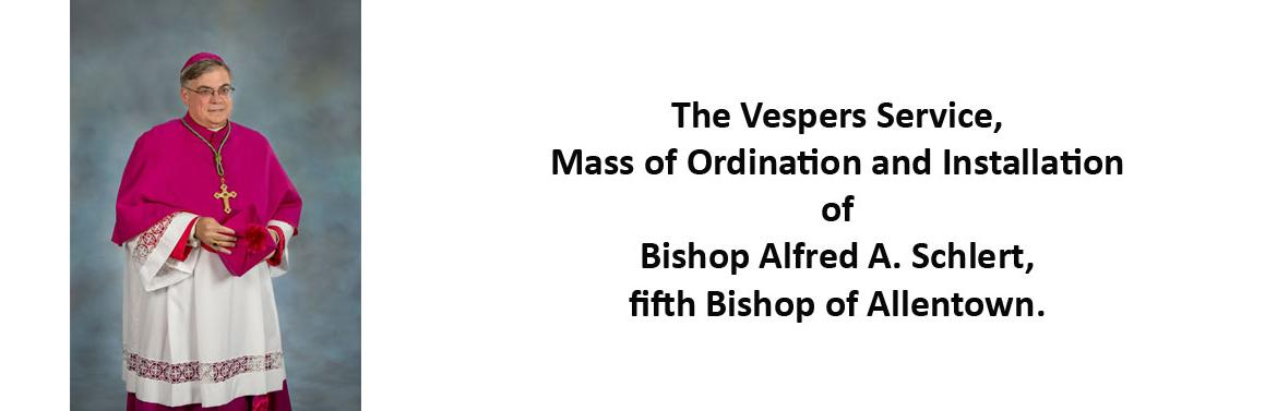 Mass of Ordination and Installation of Bishop Alfred A. Schlert