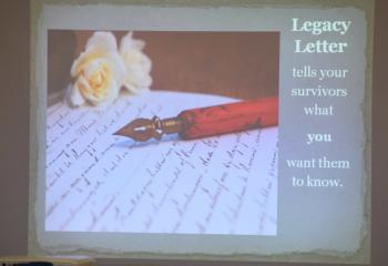 "Participants learned ""Legacy letter tells your survivors what you want them to know."""